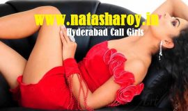 Demanding High-Quality Hyderabad Escorts Services By NatashaRoy